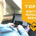 12 ortsunabhängige digitale Nomaden Berufe