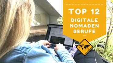 12 ortsunabhängige, digitale Nomaden Berufe