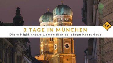 3 Tage München – diese Highlights erwarten dich bei einem Kurzurlaub