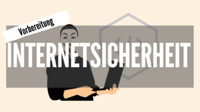 4 n - Internetsicherheit - Vorbereitung - Goodbye 9 to 5