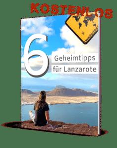 6 Lanzarote Geheimtipps