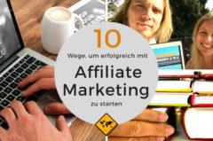 Affiliate Marketing starten – 10 Wege, wie du damit Geld verdienst
