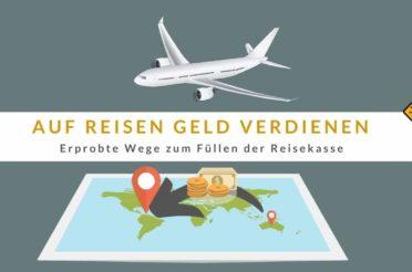 7 lukrative Wege, um auf Reisen Geld zu verdienen