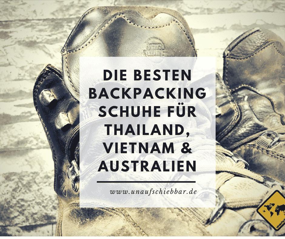 ChaussuresFür Backpacking ThailandVietnamamp; Australien Besten Die c3ARq4jL5