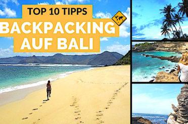 Bali Backpacking – die besten 10 Hacks für deine Bali Rucksackreise