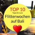 Bali Flitterwochen Top 10 Tipps