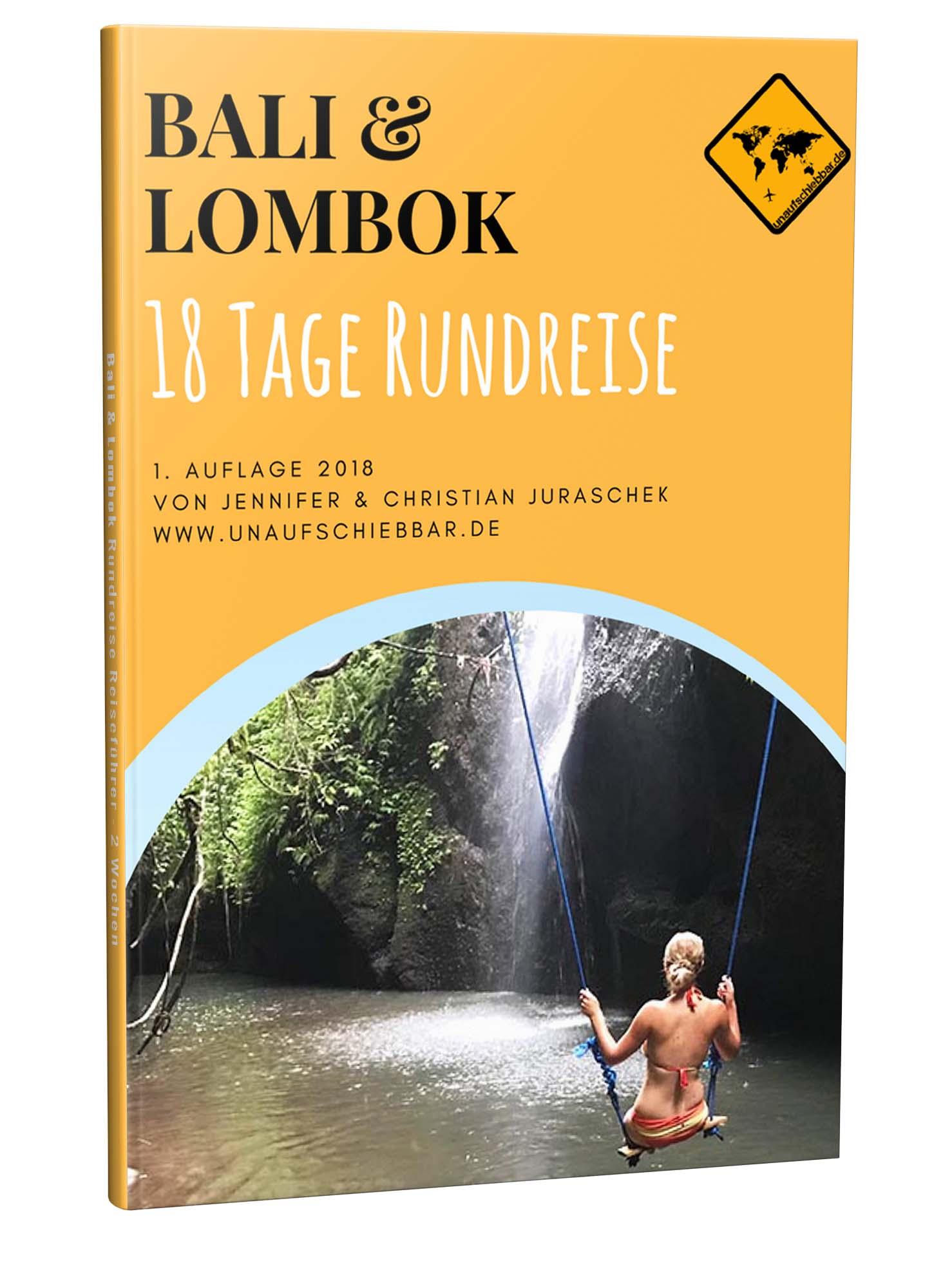 Bali Lombok Rundreise Reiseführer für 18 Tage