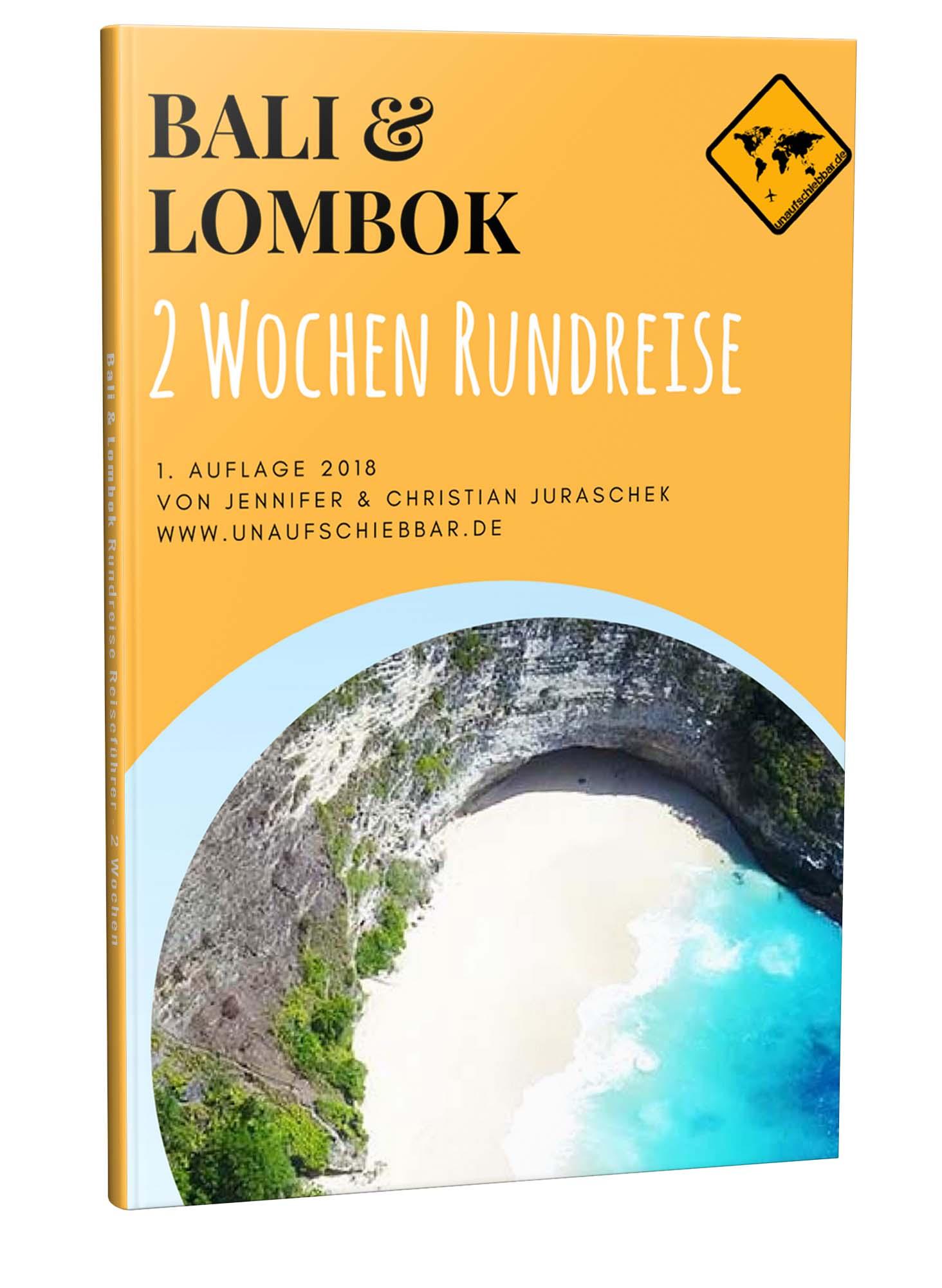Bali Lombok Rundreise Reiseführer für 2 Wochen