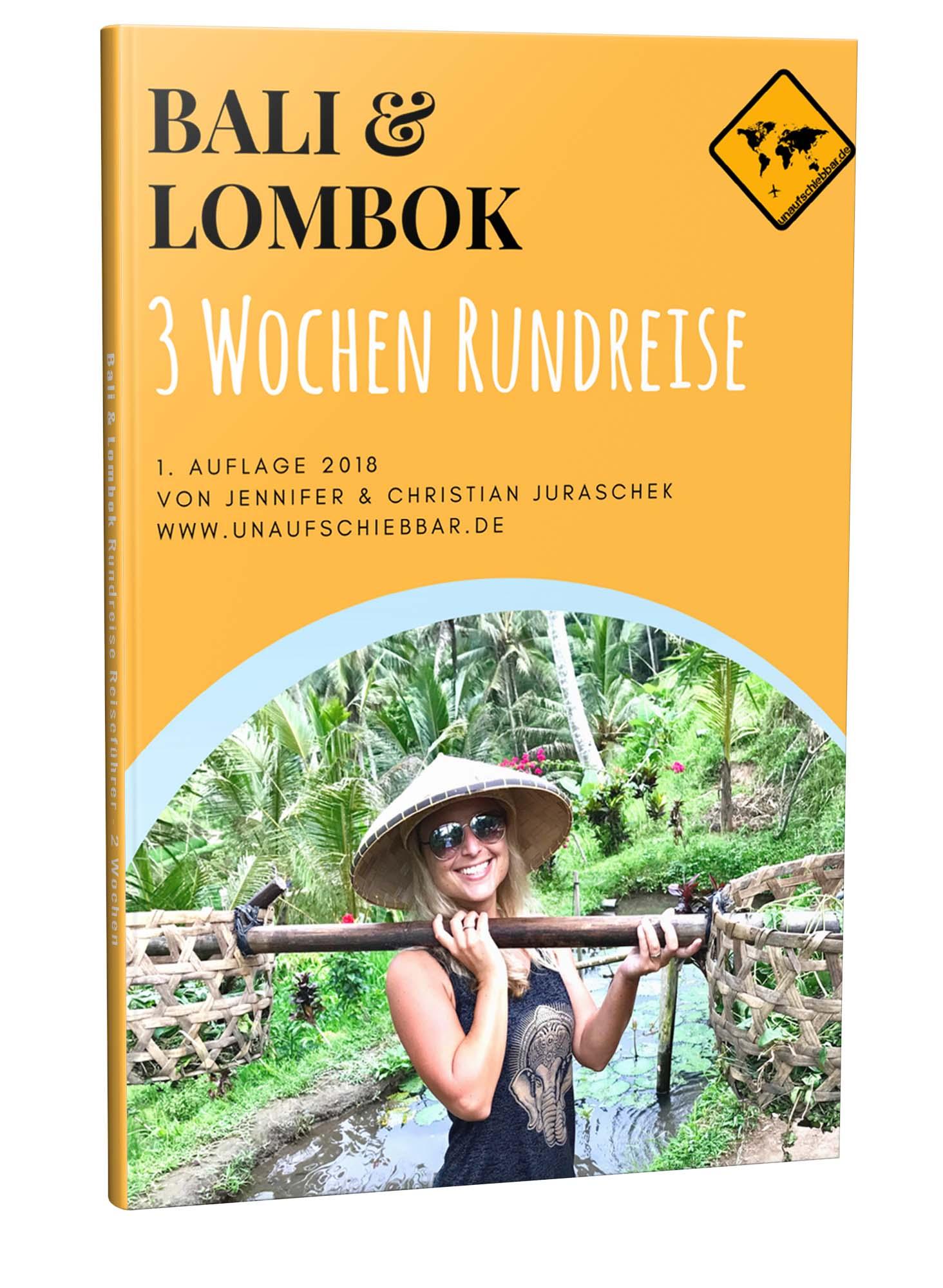 Bali Lombok Rundreise Reiseführer für 3 Wochen