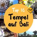 Bali Tempel Top 10