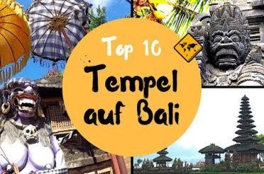 Bali Tempel Top 10 – Geheimtipps & wichtige Tempel auf Bali