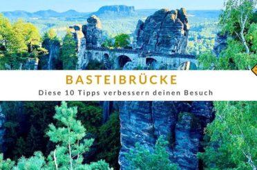 Basteibrücke – diese 10 Tipps verbessern deinen Besuch
