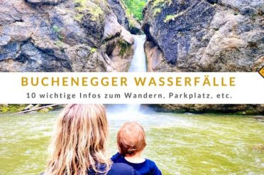 Buchenegger Wasserfälle – 10 wichtige Infos zum Wandern, Parkplatz, etc.