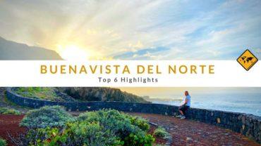 Buenavista del Norte – Top 6 Highlights