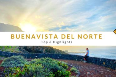 Buenavista del Norte – Top 6 Highlights