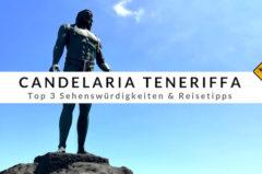 Candelaria Teneriffa – Basilika & Top 3 Reisetipps