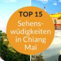 Chiang Mai Sehenswürdigkeiten Top 15
