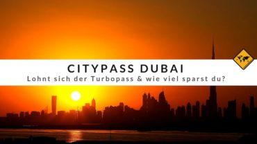 Citypass Dubai Erfahrungen – Lohnt sich der Turbopass & wie viel sparst du?