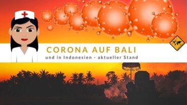 Corona auf Bali und in Indonesien – aktueller Stand