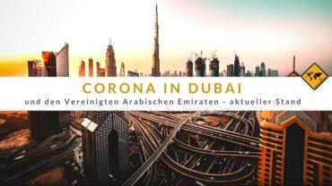 Corona in Dubai (Vereinigte Arabische Emirate) – aktueller Stand