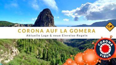 Corona auf La Gomera (Covid-19): Aktueller Stand & Einreise Regeln