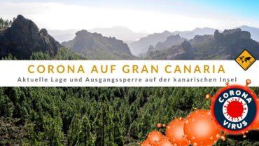 Corona Virus auf Gran Canaria [Covid-19] – aktueller Stand