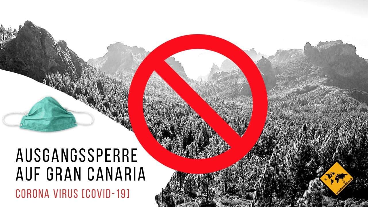 Corona Virus Covid-19 Ausgangssperre Gran Canaria Kanarische Inseln