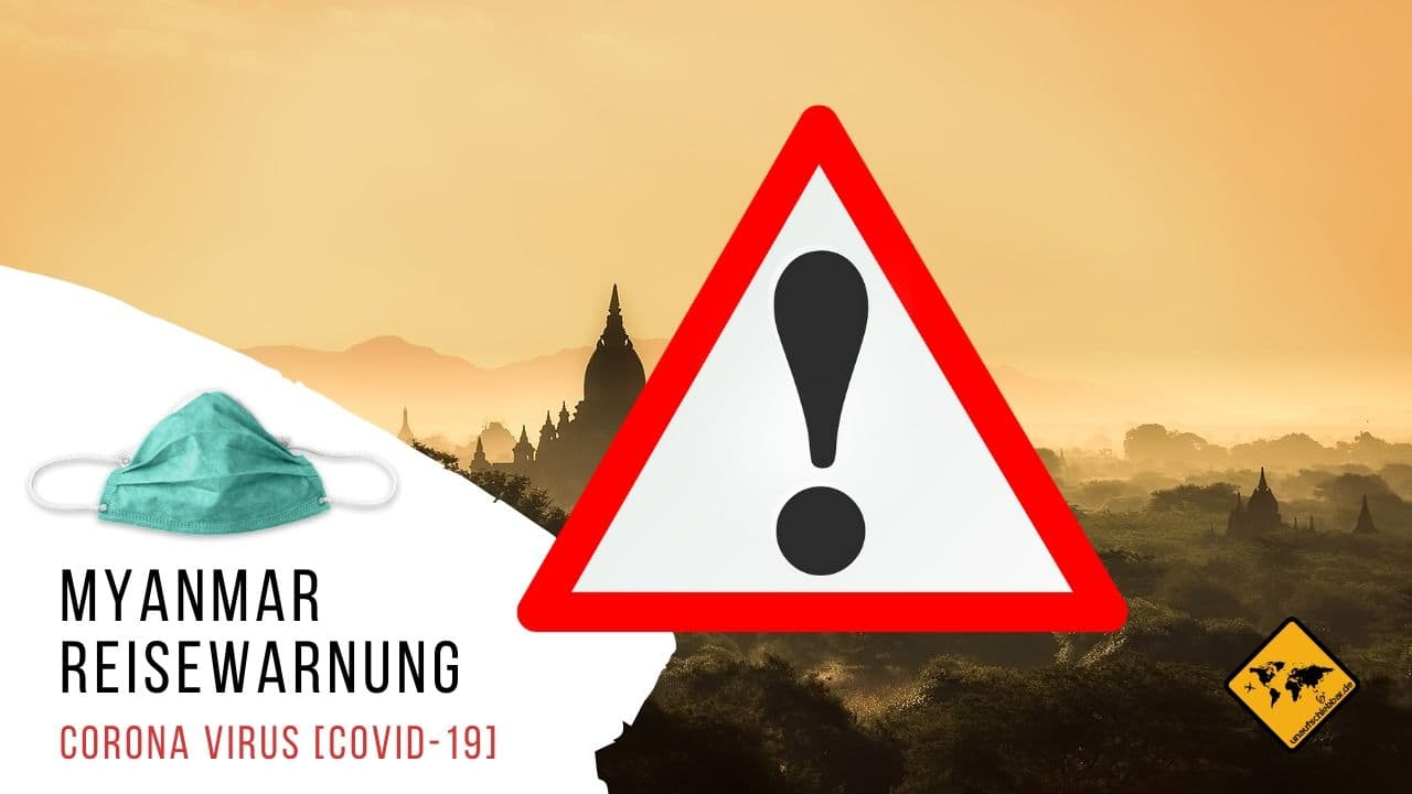 Corona Virus Covid-19 Myanmar Reisewarnung