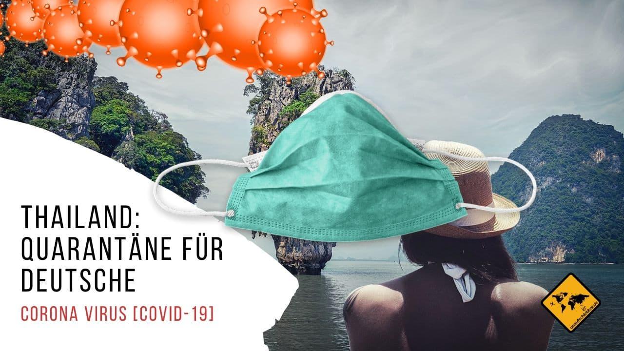 Corona Virus Covid-19 Thailand Quarantäne Deutsche