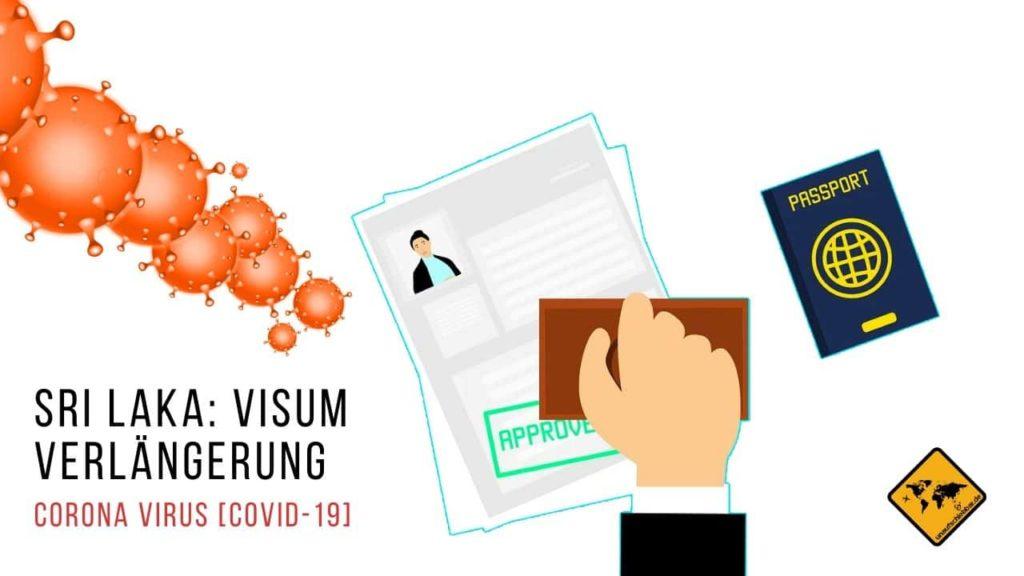 Corona Virus Covid-19 Verlängerung Visum Sir Lanka