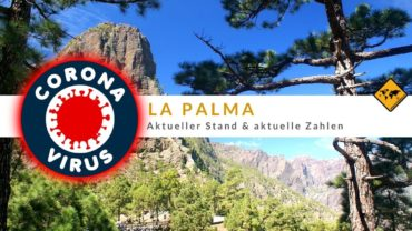 Corona Virus auf La Palma [Covid-19] – aktueller Stand
