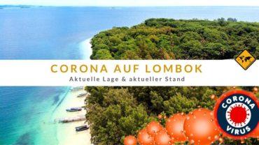 Corona Virus auf Lombok [Covid-19] – aktueller Stand