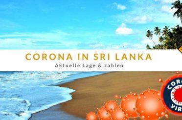 Corona Virus auf Sri Lanka – aktuelle Lage und Einreise