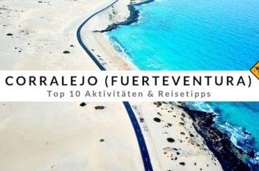 Corralejo auf Fuerteventura: Top 10 Aktivitäten & Reisetipps