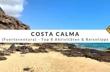 Costa Calma (Fuerteventura) – Top 8 Aktivitäten & Reisetipps