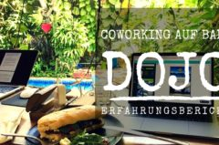 Coworking Bali: Ist der beste Coworking Space in Canggu das Dojo Bali?