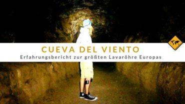 Cueva del Viento – Erfahrungsbericht zur größten Lavaröhre Europas