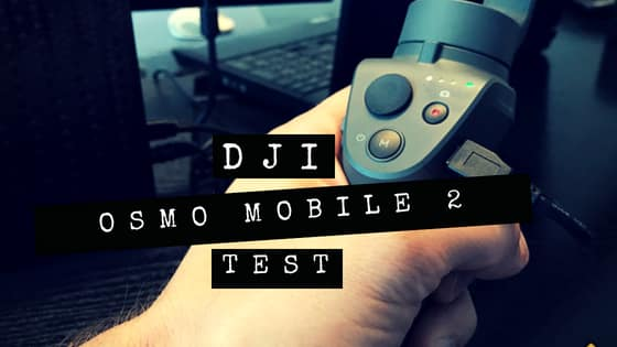 DJI Osmo Mobile 2 Test Thumbnail