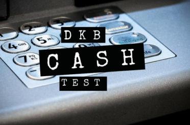 DKB Cash Test – Gebühren, Auslandsnutzung, Kontoführung & Support ?