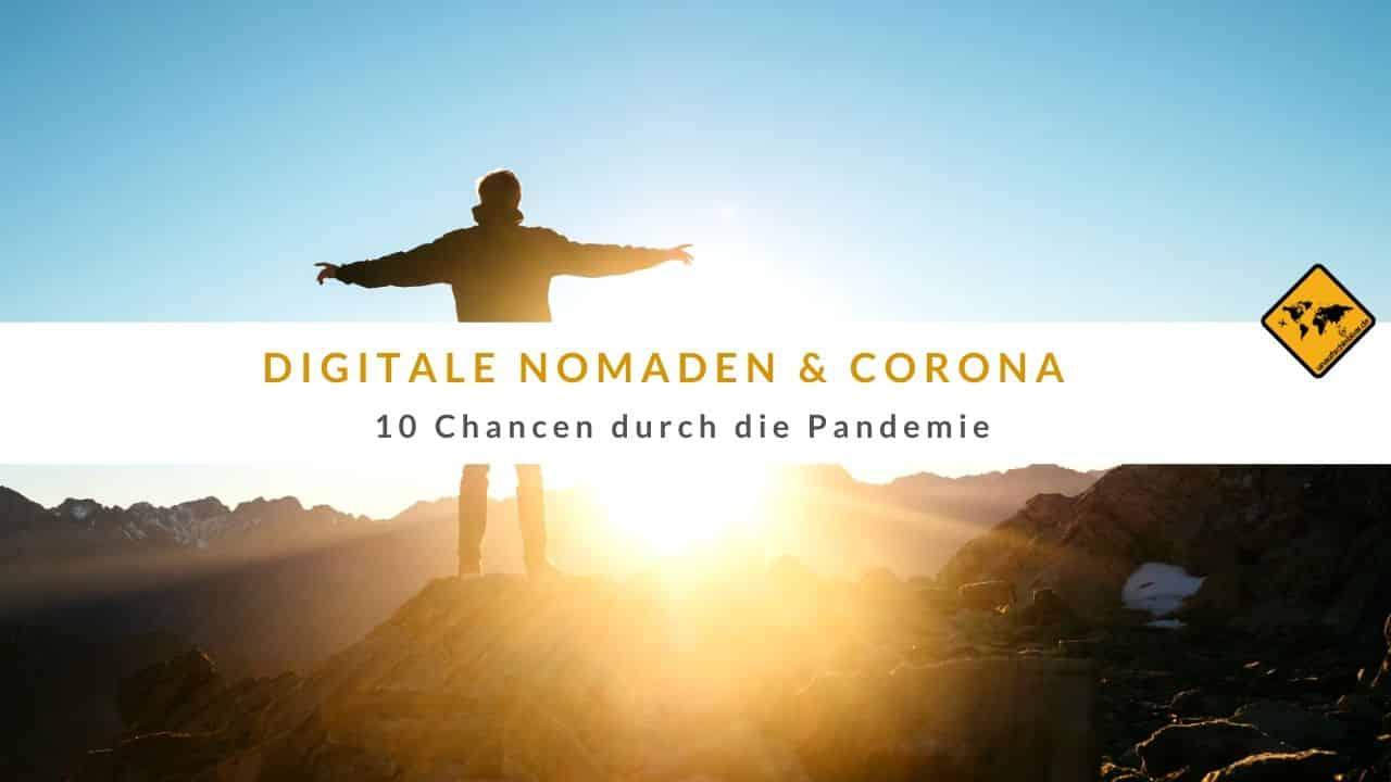 Digitale Nomaden & Corona - 10 Chancen durch die Pandemie