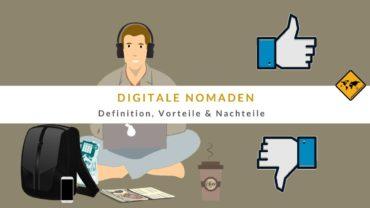 Digitale Nomaden – Definition + 22 Vorteile & Nachteile