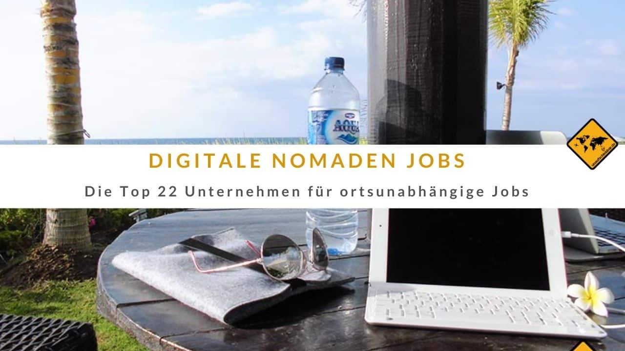 Digitale Nomaden Jobs Unternehmen