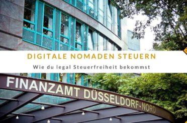 Digitale Nomaden Steuern – Wie du legal Steuerfreiheit bekommst