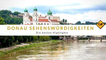 Donau Sehenswürdigkeiten: die 5 besten Highlights 🥇