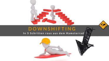 Downshifting: In 5 Schritten raus aus dem Hamsterrad