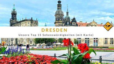 Top 15 Sehenswürdigkeiten in Dresden (mit Karte)