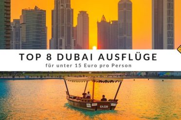 Top 8 Dubai Ausflüge für unter 15 Euro pro Person