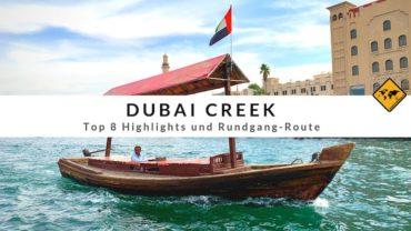 Dubai Creek – Top 8 Highlights und Rundgang-Route