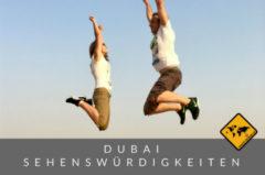 Dubai Sehenswürdigkeiten Top 10
