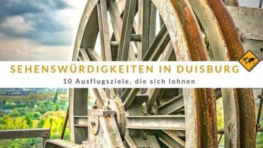 Duisburg Sehenswürdigkeiten – 10 Ausflugsziele, die sich lohnen